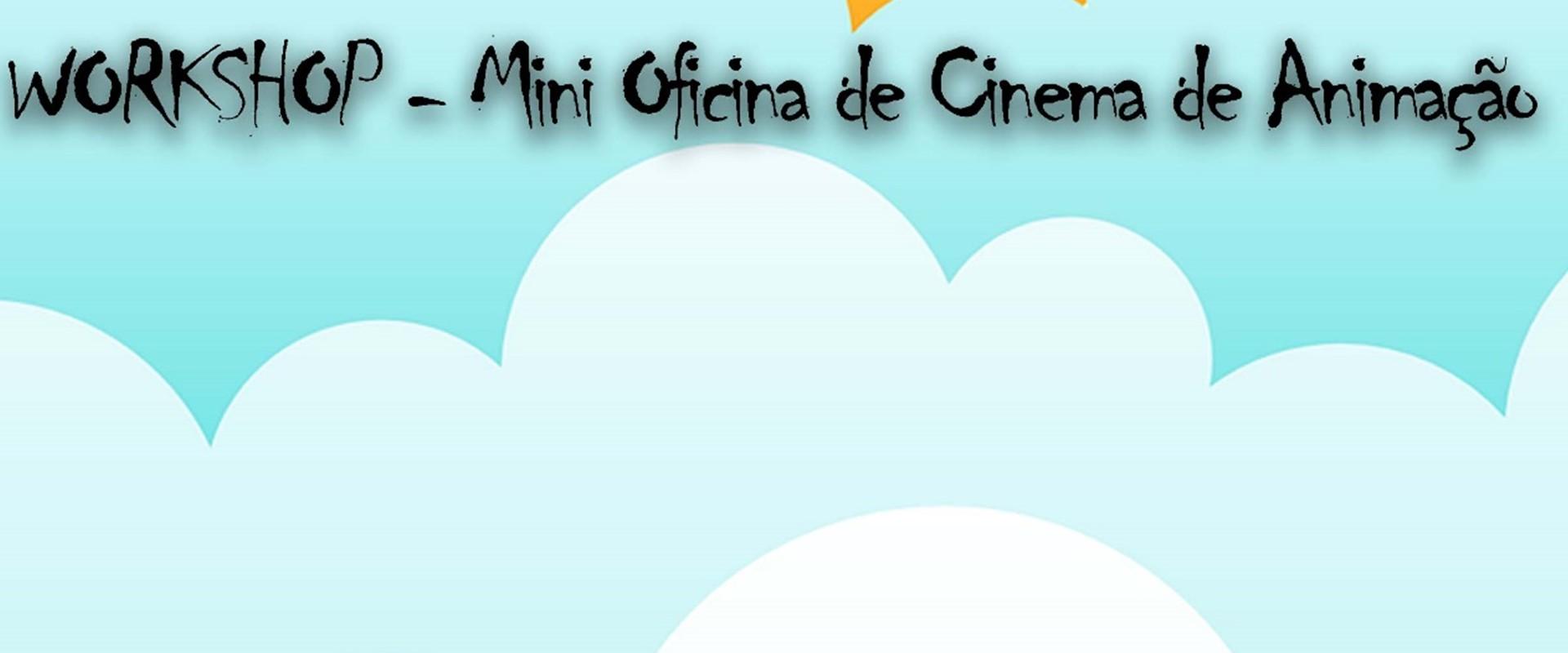 Inscrições para a Oficina de Cinema de Animação estão abertas