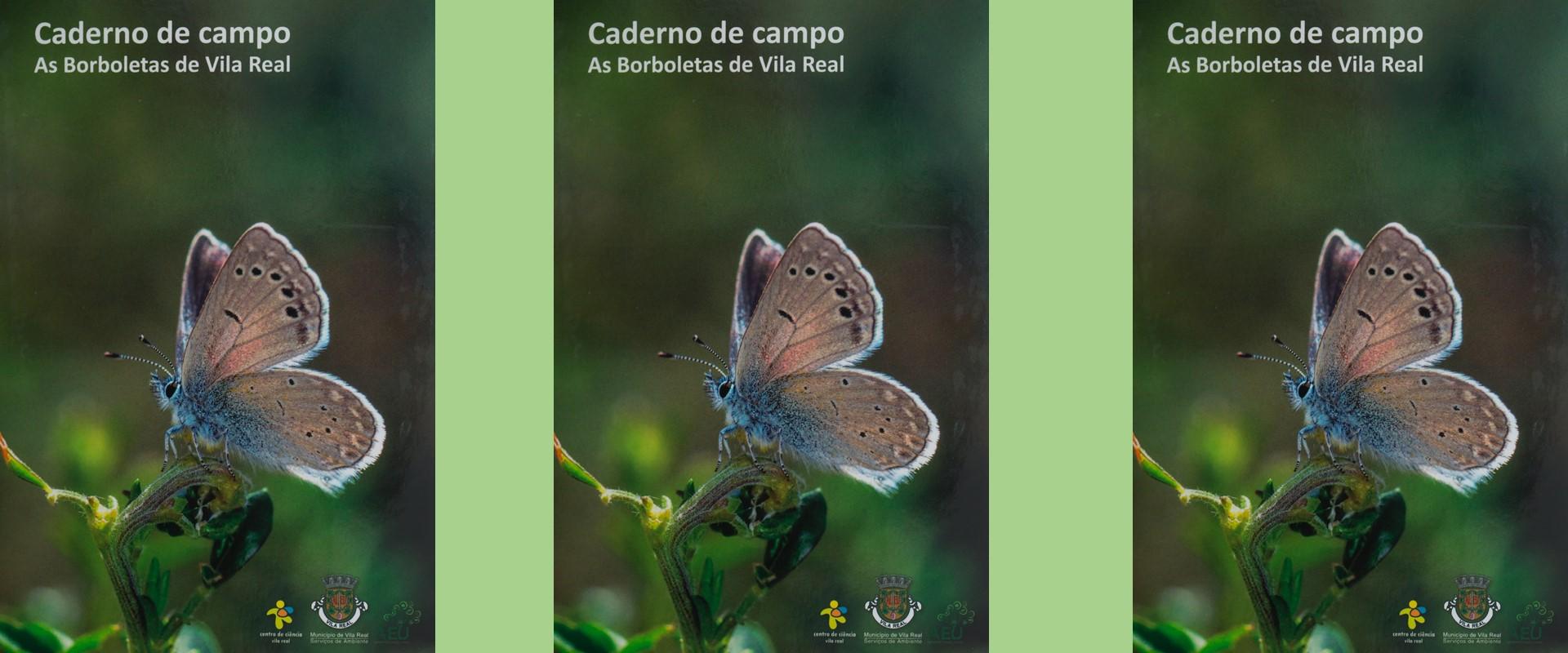 """Caderno de Campo """"As Borboletas de Vila Real"""" já disponível"""